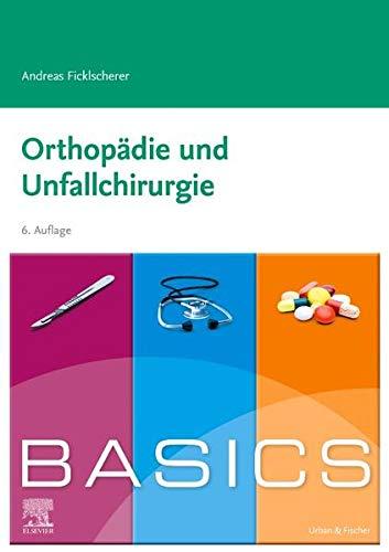 BASICS Orthopädie und Unfallchirurgie