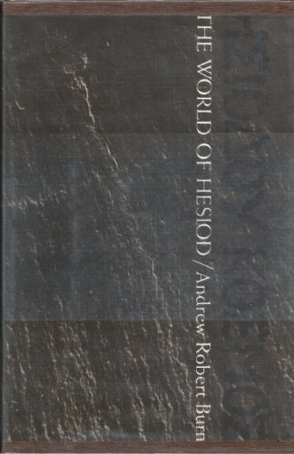 The world of Hesiod;: A study of the Greek Middle Ages, c. 900-700 B.C