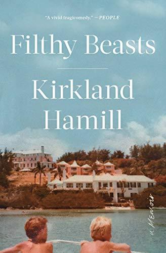 Filthy Beasts: A Memoir (English Edition)
