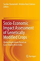 Socio-Economic Impact Assessment of Genetically Modified Crops: Global Implications Based on Case-Studies from India