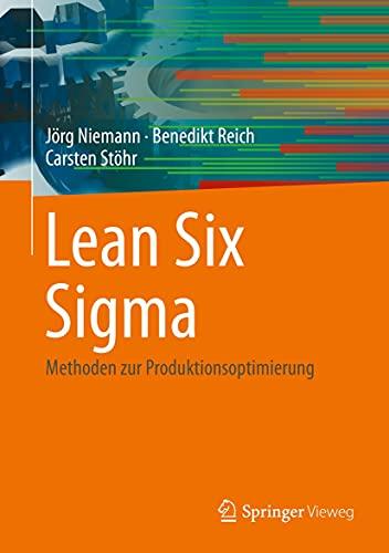 Lean Six Sigma: Methoden zur Produktionsoptimierung (German Edition)