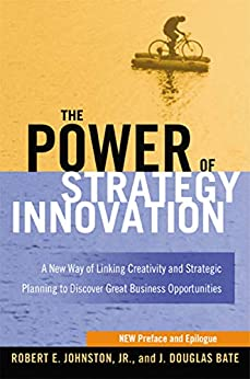 قوة-الابتكار-الاستراتيجي-[مادة-إلكترونية]-:-طريقة-جديدة-لربط-الإبداع-والتخطيط-الاستراتيجي-لاكتشاف-فرص-تجارية-كبيرة