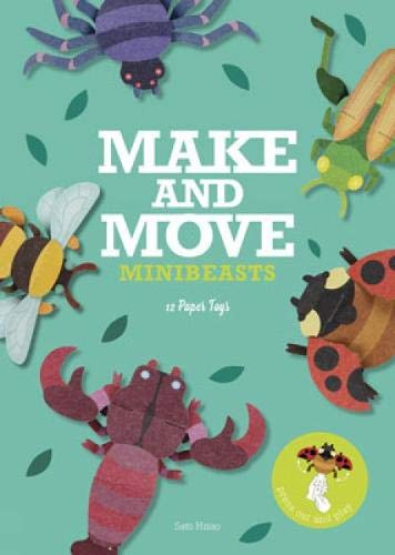 Make and Move: Minibeasts: 12 Paper Puppets to Press Out and Play (Make & Move)