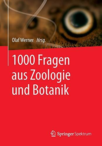 1000 Fragen aus Zoologie und Botanik