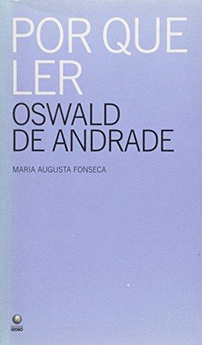 Por que Ler Oswald de Andrade