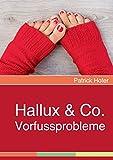 Hallux & Co.: Vorfussprobleme