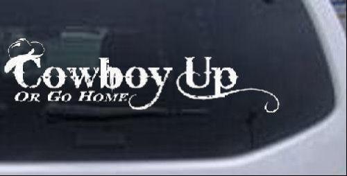 Rad Dezigns Cowboy Up Or Go Home Western Car Window Wall Laptop Decal...