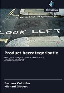 Product hercategorisatie: Het geval van plakband in de kunst- en amusementsmarkt