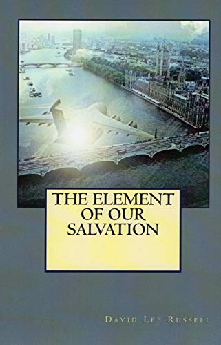 The Element of Our Salvation (English Edition)