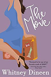 The Move: A Big City to Small Town Romantic Comedy (The Creek Water Series Book 2)