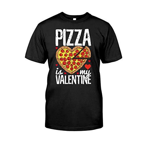 Situen Pizza Pl-zza Is My Valentine Funny Valentines Day 1 T-Shirt