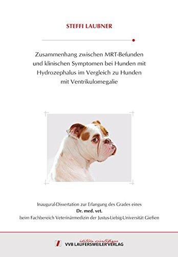 Zusammenhang zwischen MRT-Befunden und klinischen Symptomen bei Hunden mit Hydrozephalus im Vergleich zu Hunden mit Ventrikulomegalie (Edition Scientifique)