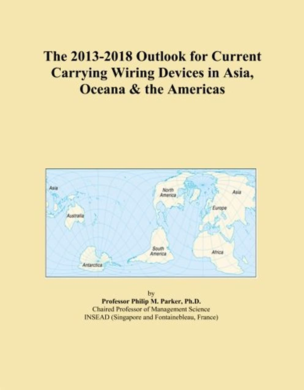 風が強い打ち上げる調整するThe 2013-2018 Outlook for Current Carrying Wiring Devices in Asia, Oceana & the Americas