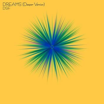 Dreams (Deeper Version)