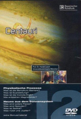 Alpha Centauri Teil 12 - Physikalische Prozesse