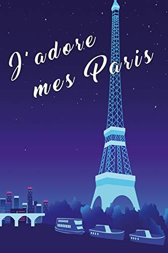 Notebook J'adore mes Paris: Notebook for France Fans