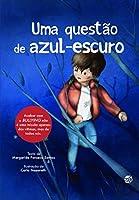Uma Questão de Azul-Escuro (Portuguese Edition)