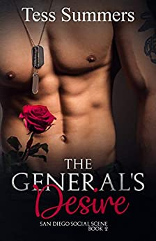 The General's Desire: San Diego Social Scene Book 2 by [Tess Summers]