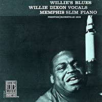 Willie's Blues by Willie Dixon (1991-07-01)
