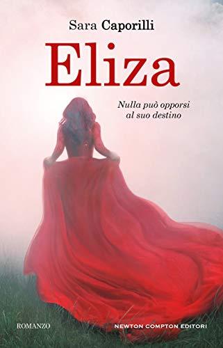 Eliza eBook: Caporilli, Sara: Amazon.it: Kindle Store