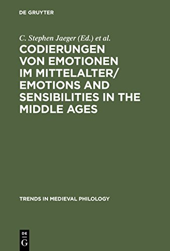 Codierungen von Emotionen im Mittelalter / Emotions and Sensibilities in the Middle Ages (Trends in Medieval Philology Book 1) (English Edition)