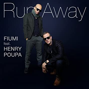Run Away (feat. Henry Poupa)
