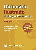 Dicionário Ilustrado da Língua Portuguesa (Portuguese Edition)