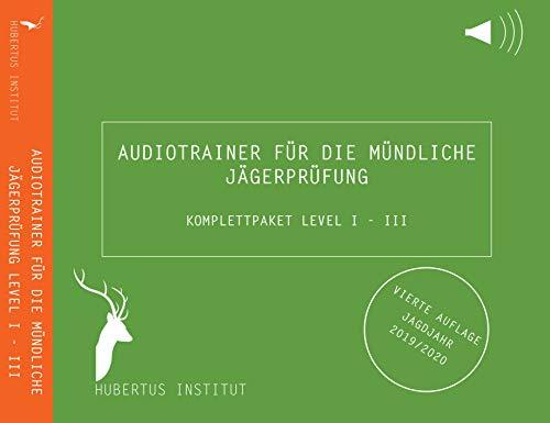 Hubertus Institut - Audiotrainer für die mündliche Jägerprüfung (Komplettpaket Level I, II & III) 4. Aufl. Jagdjahr 2019/2020