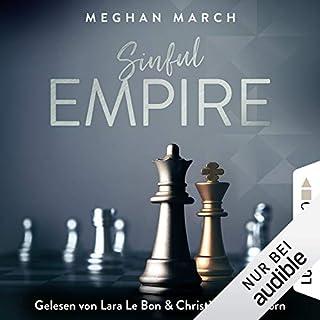 Sinful Empire     Sinful Empire 3              Autor:                                                                                                                                 Meghan March                               Sprecher:                                                                                                                                 Lara Le Bon,                                                                                        Christian Scheibhorn                      Spieldauer: 6 Std. und 27 Min.     203 Bewertungen     Gesamt 4,6