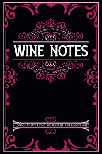 Wine Notes: A Guided 6x9 Tasting Journal for Wine Ratings & Impressions (with Index)