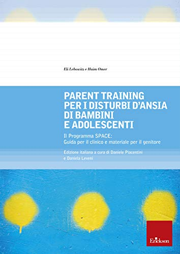 Parent training per i disturbi d'ansia di bambini e adolescenti