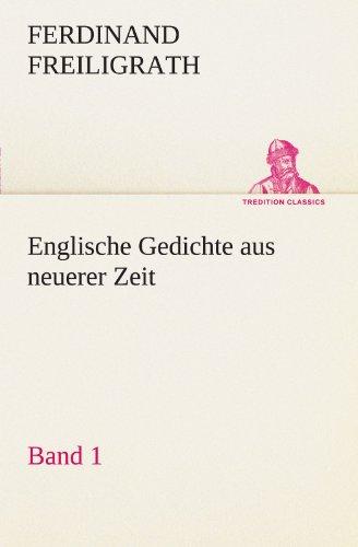 Englische Gedichte aus neuerer Zeit 1 (TREDITION CLASSICS)