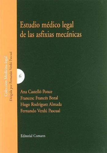 ESTUDIO MEDICO LEGAL DE LAS ASFIXIAS MECANICAS