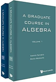 Graduate Course In Algebra, A (In 2 Volumes)