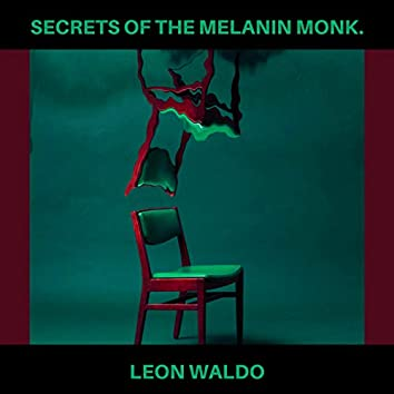 Secrets of the Melanin Monk.