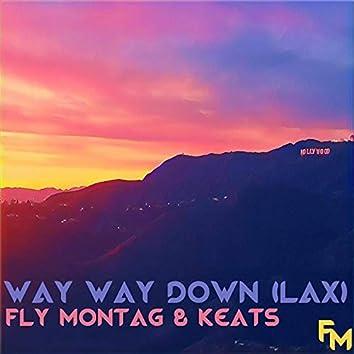 Way Way Down (LAX)