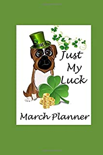 Just My Luck March Planner
