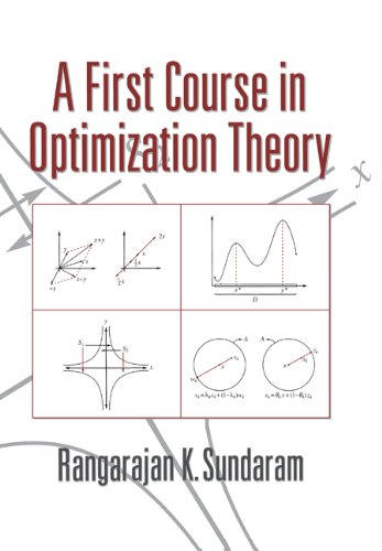 A First Course in Optimization Theory (English Edition)
