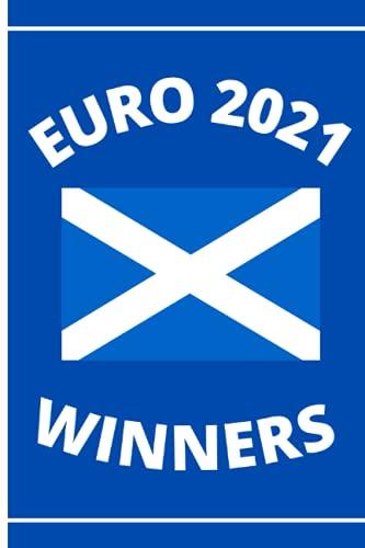 Euro 2021 Winners: Euro 2020 2021 | Football Notebook for Scotland Football Fans | College Ruled 6x9 | Soccer Notepad Journal Gifts for boys men kids women