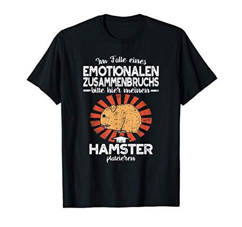 Hamster Emotionalen Zusammenbruchs Haustier Nagetier Hamster T-Shirt
