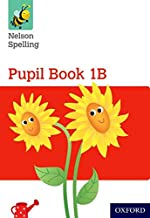 Nelson Spelling Pupil Book 1B Year 1/P2 (Red Level) (Nelson Spelling New Edition)