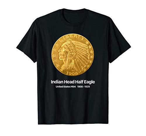 Coin Collector Indian Head Half Eagle T-Shirt