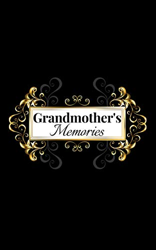 Grandmother's Memories: Just Between Us Grandmother And Daughter Journal Best life Journal For Grandchildren (English Edition)