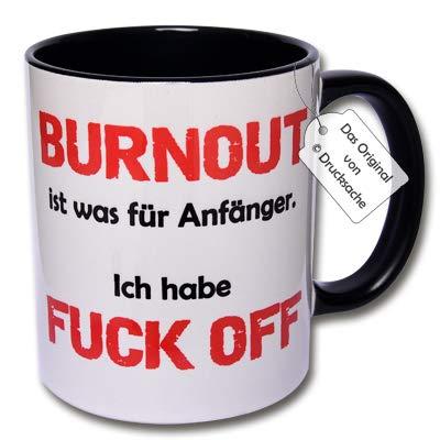CR Photography Spruchtasse Geschenk Kaffeebecher Frühstück Henkelbecher Tasse mit Spruch Büro Tasse mit Aufdruck Burnout ist was für Anfänger. Ich Habe Fuck Off (Weiß)