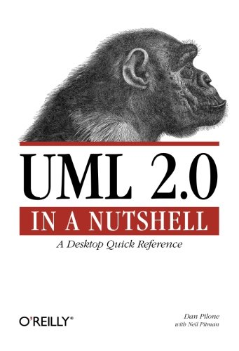 Download UML 2.0 in a Nutshell: A Desktop Quick Reference (In a Nutshell (O'Reilly)) 0596007957