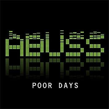Poor Days