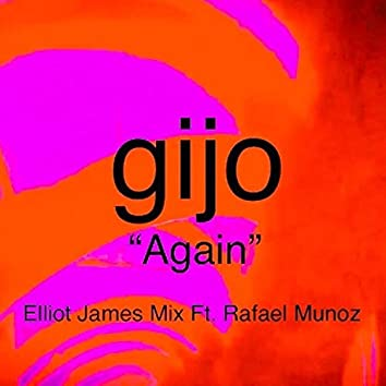Again (feat. Rafael Munoz & Elliot James Mix.)