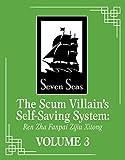 The Scum Villain s Self-Saving System Ren Zha Fanpai Zijiu Xitong Novel Vol. 3