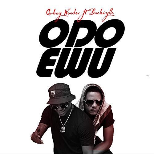 Odo Ewu (feat. Buckwhylla)