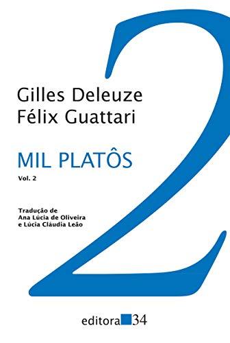 Mil platôs - vol. 2: Capitalismo e esquizofrenia 2